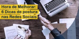 Postura nas Rede Sociais